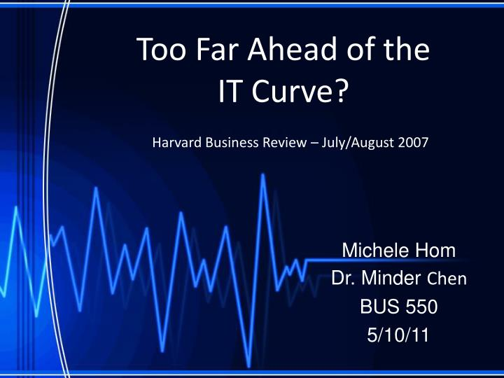 "too far ahead of it curve ""being too far ahead is the same thing as being their own, even when the context of those insights is currently too far ahead of the curve for them to connect."