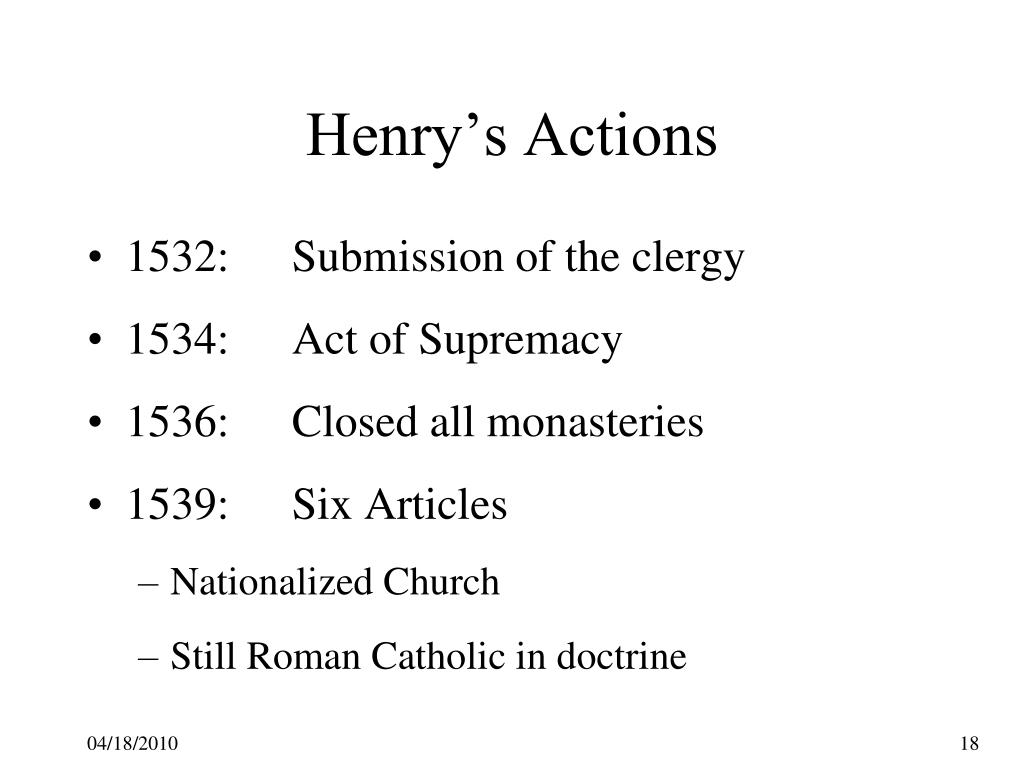 Henry's Actions