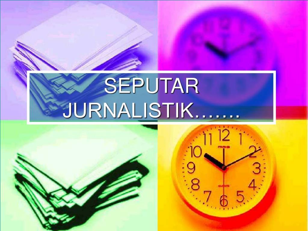 seputar jurnalistik l.