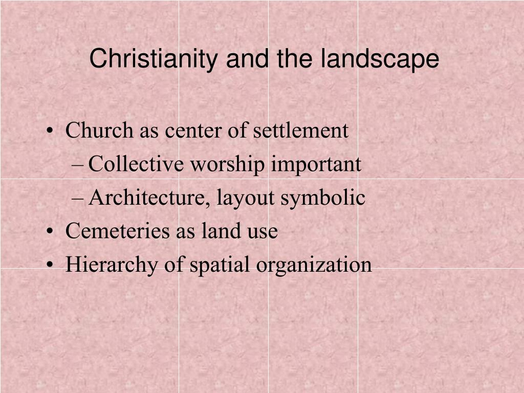 Christianity and the landscape