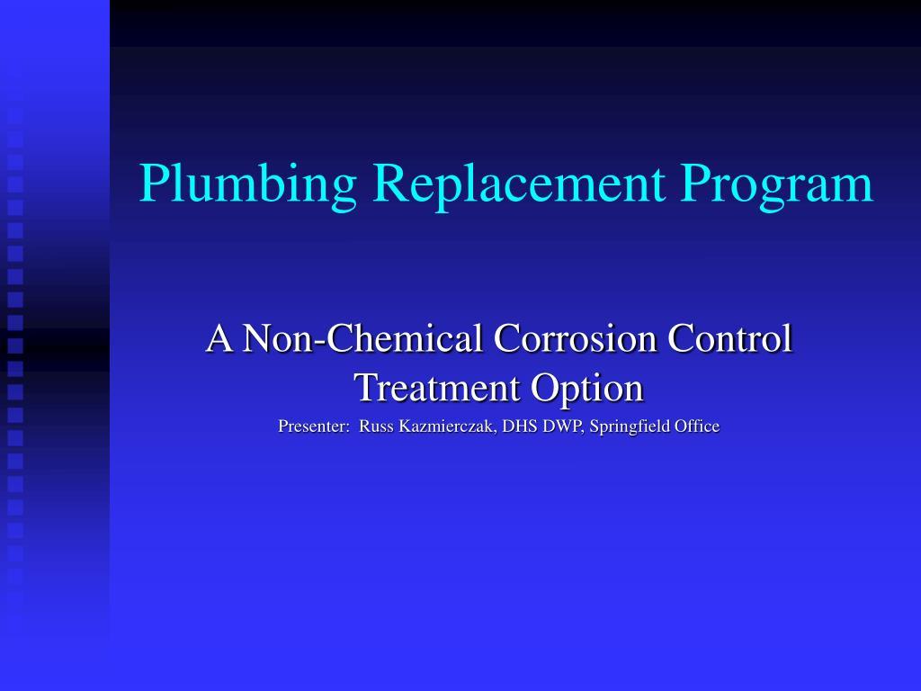 plumbing replacement program l.