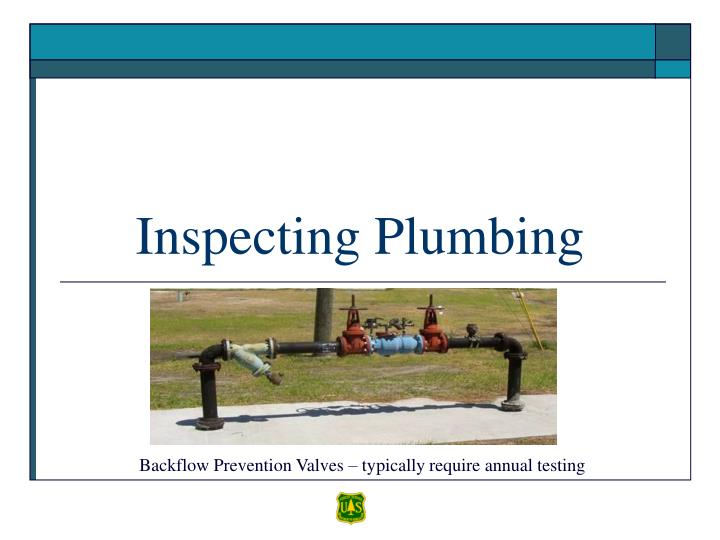 Inspecting plumbing