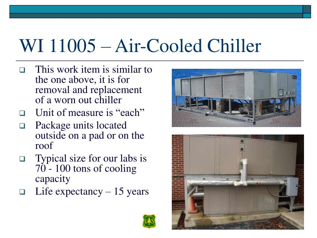 This work item is similar to the one above, it is for removal and replacement of a worn out chiller