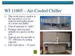 wi 11005 air cooled chiller