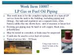 work item 10007 lp gas or fuel oil piping