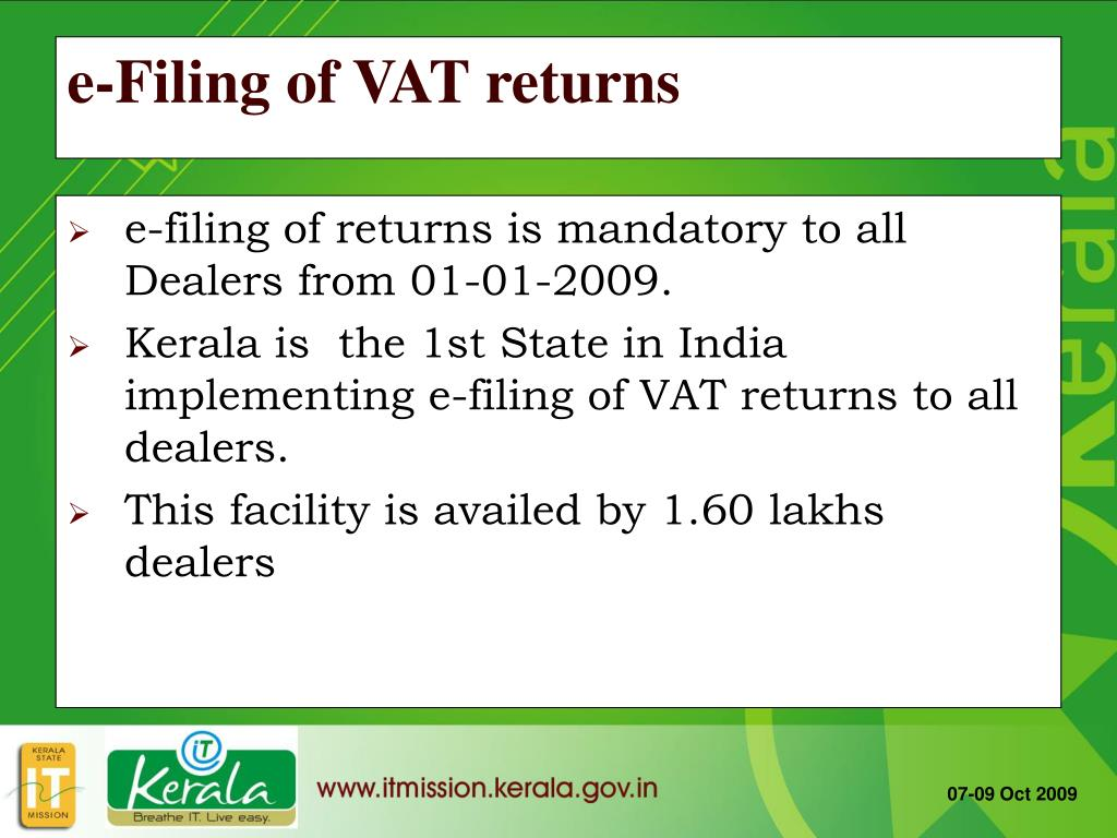 e-filing of returns is mandatory to all Dealers from 01-01-2009.