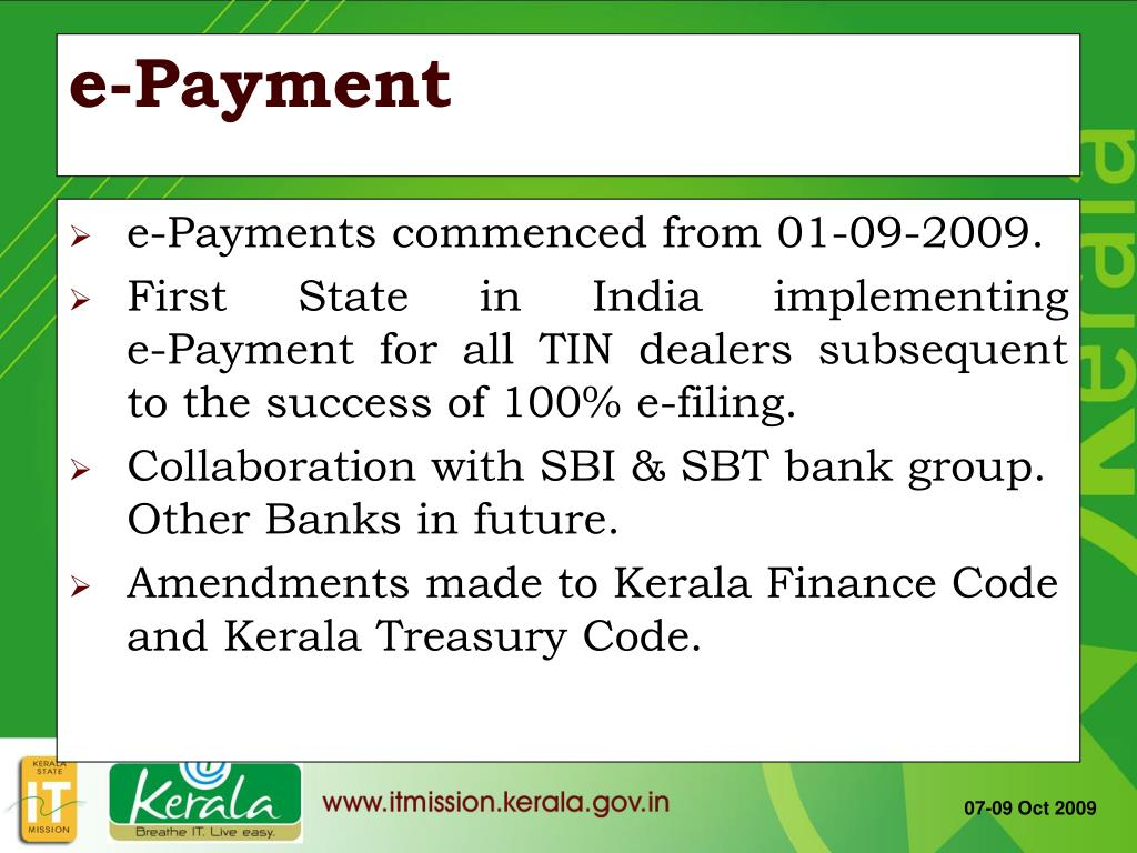 e-Payments commenced from 01-09-2009.