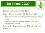 do i need co2