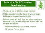 parts of a diy co2 system yeast mixture14
