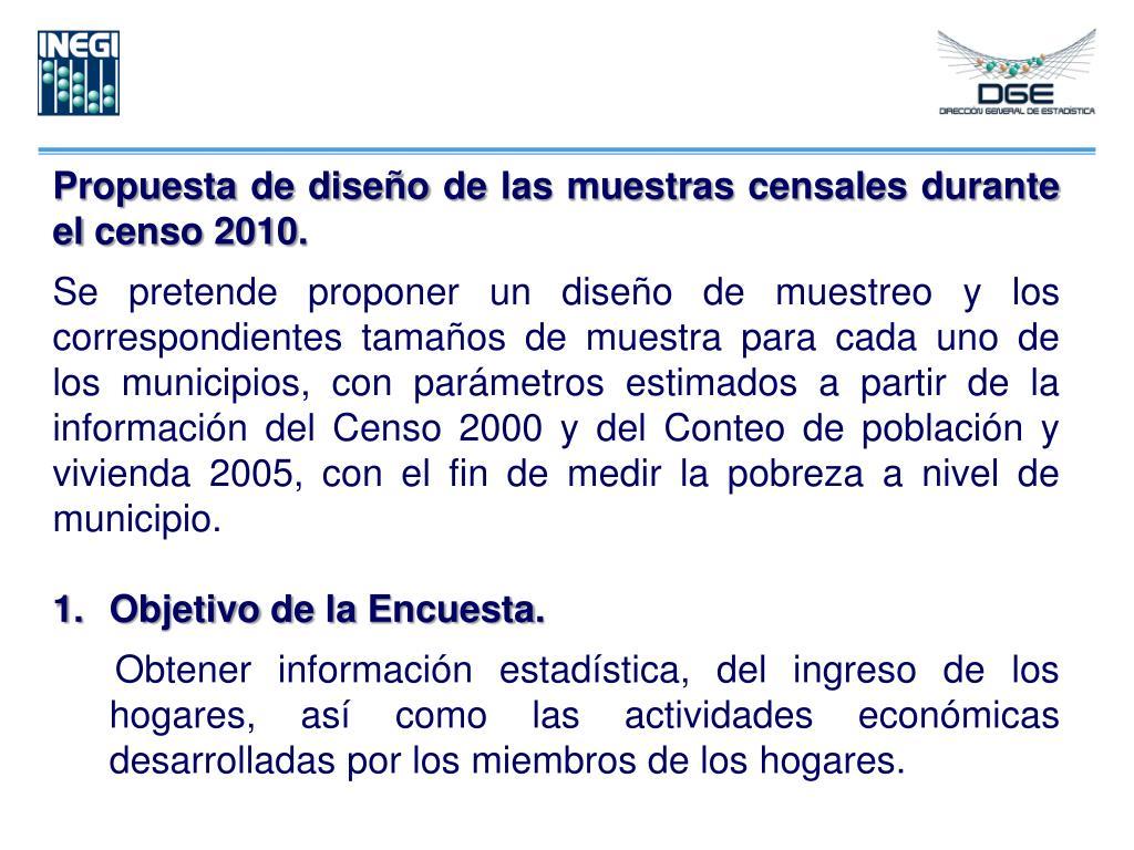 Propuesta de diseño de las muestras censales durante el censo 2010.