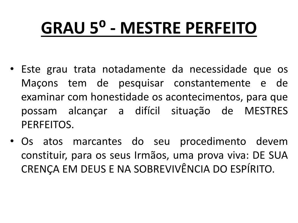 GRAU 5⁰ - MESTRE PERFEITO