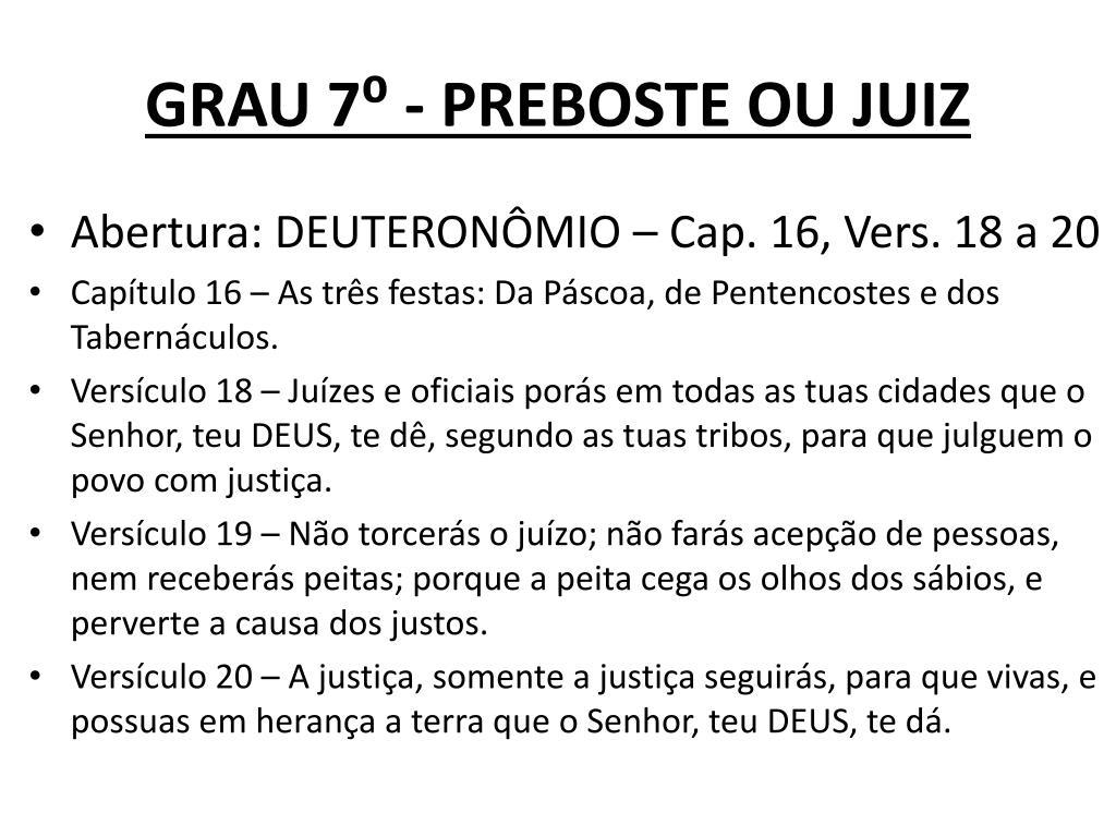 GRAU 7⁰ - PREBOSTE OU JUIZ