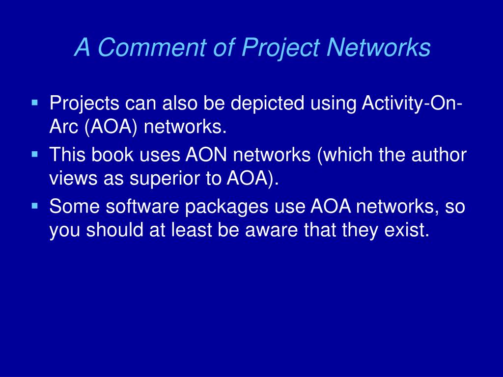 A Comment of Project Networks