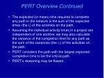 pert overview continued