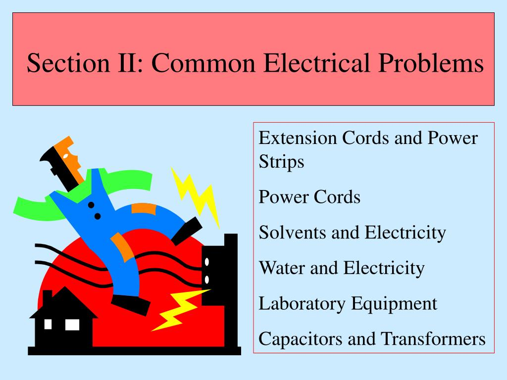 Section II: Common Electrical Problems