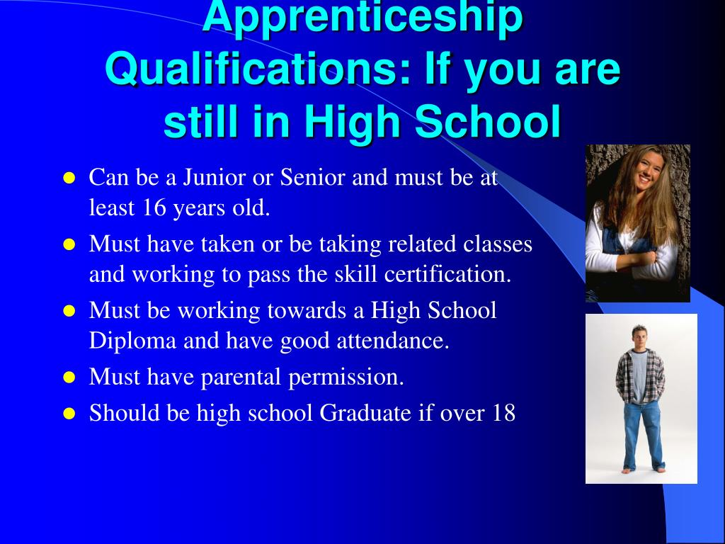 Apprenticeship Qualifications: If you are still in High School