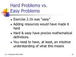 hard problems vs easy problems