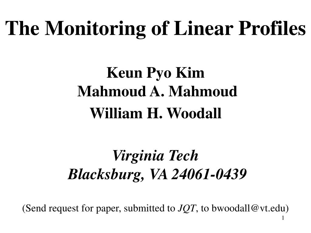 The Monitoring of Linear Profiles