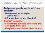 destruction transformation