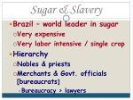 sugar slavery