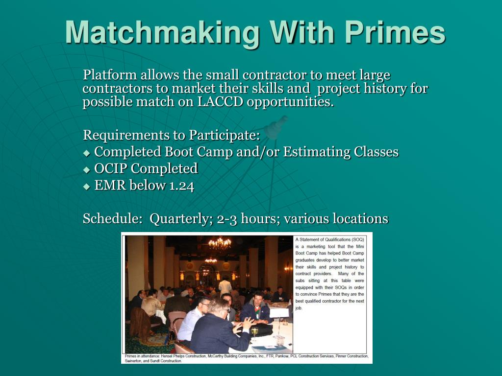 Platform allows the small contractor to meet large contractors to market their skills and  project history for possible match on LACCD opportunities.