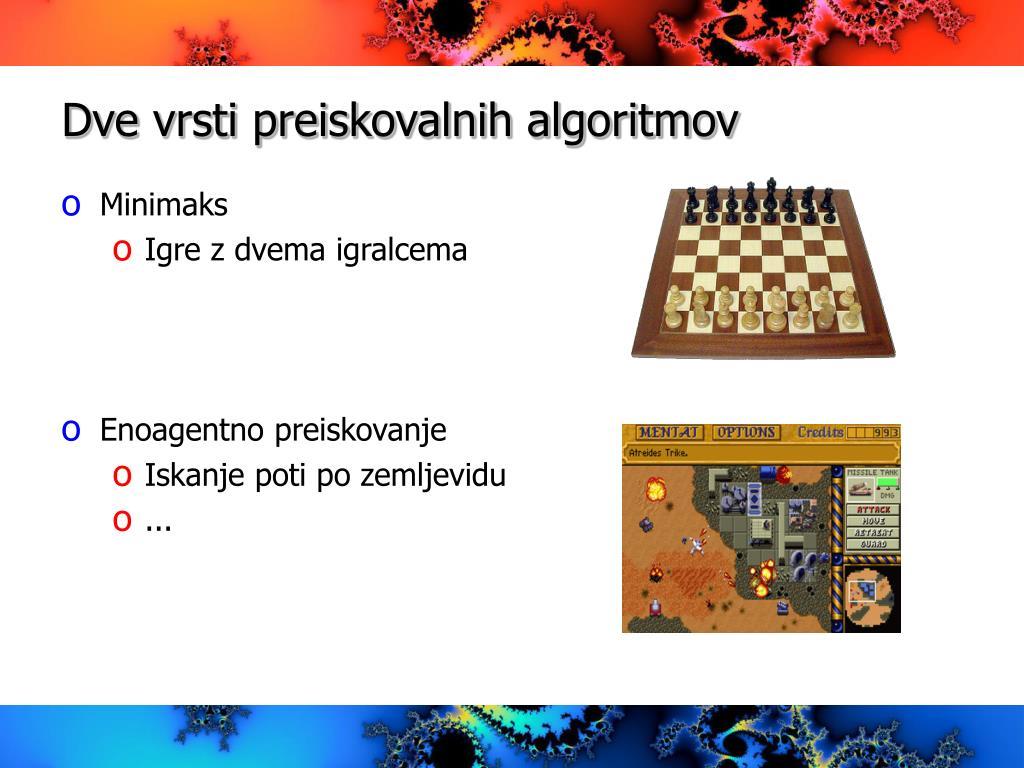 Dve vrsti preiskovalnih algoritmov