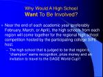 why would a high school want to be involved
