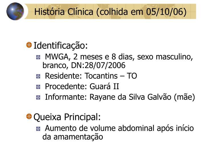 Hist ria cl nica colhida em 05 10 06