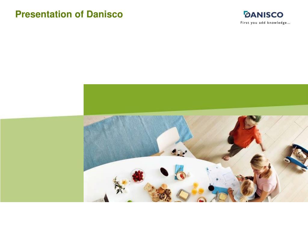 Presentation of Danisco