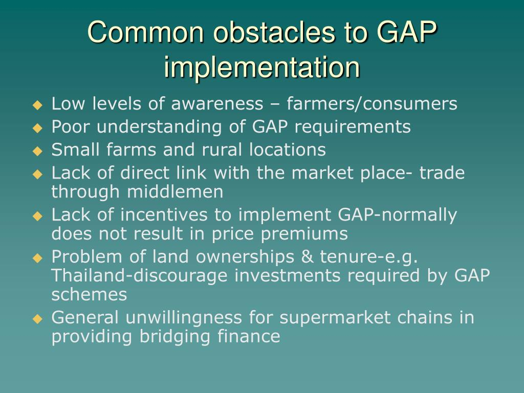 Common obstacles to GAP implementation