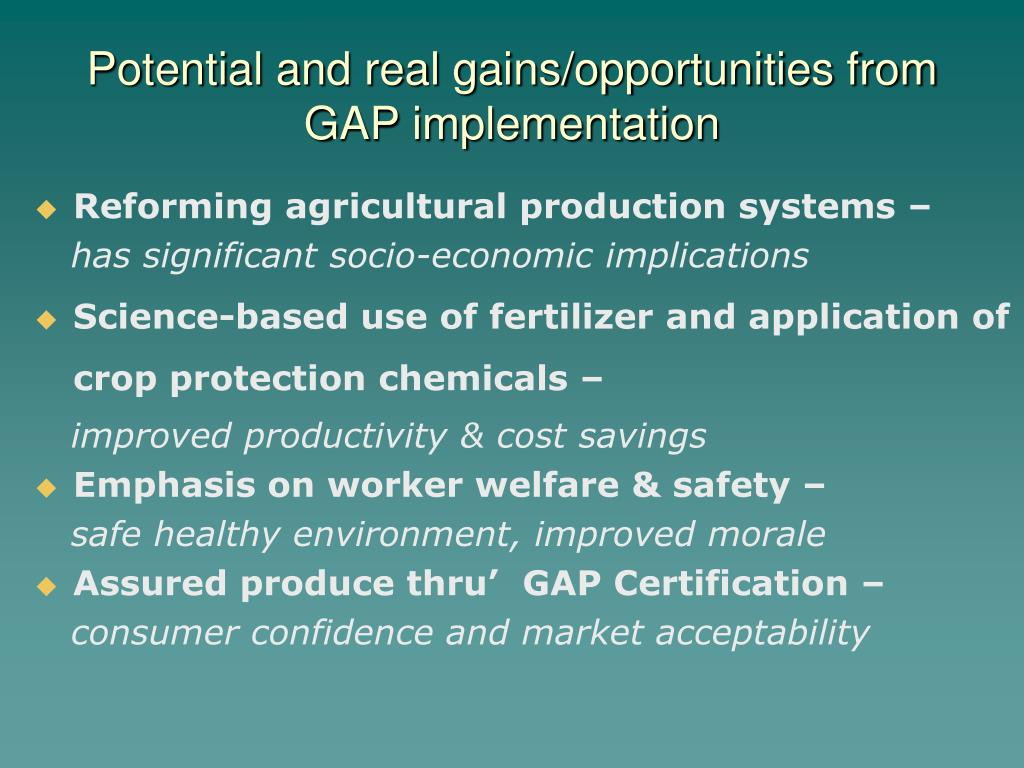 Potential and real gains/opportunities from GAP implementation