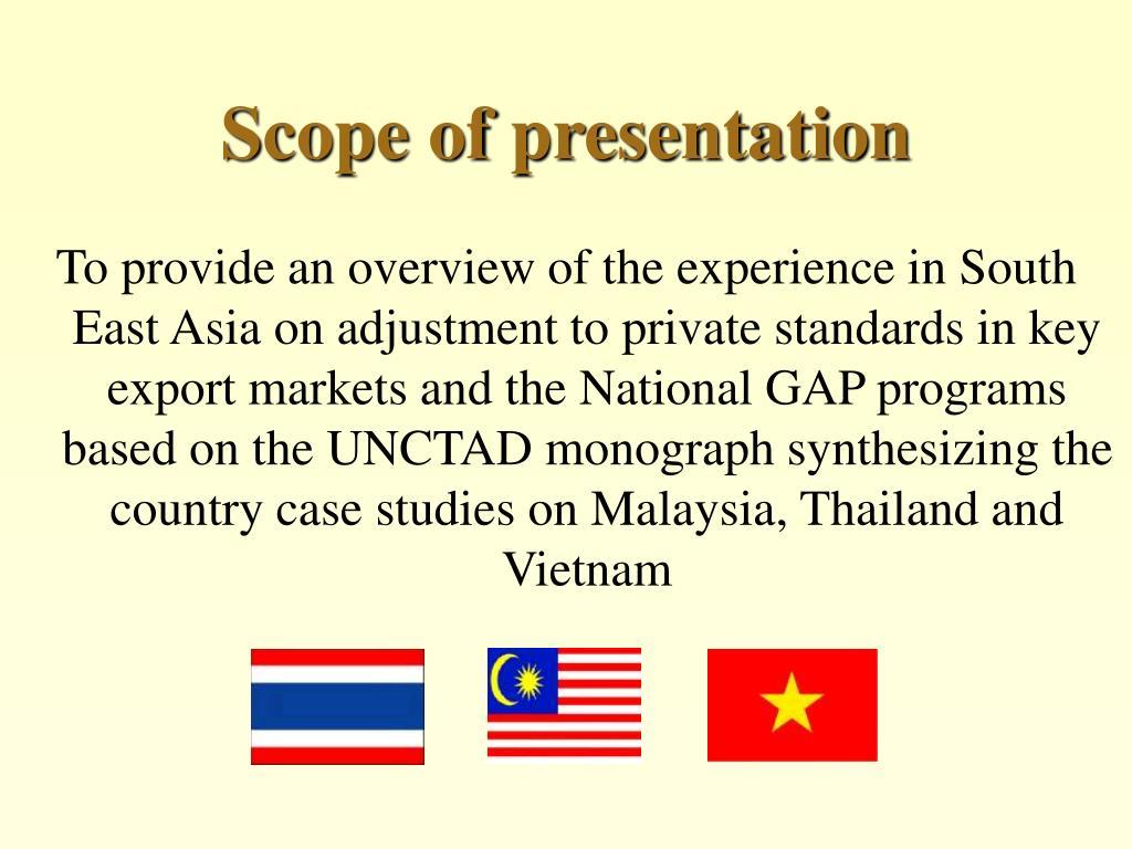 Scope of presentation
