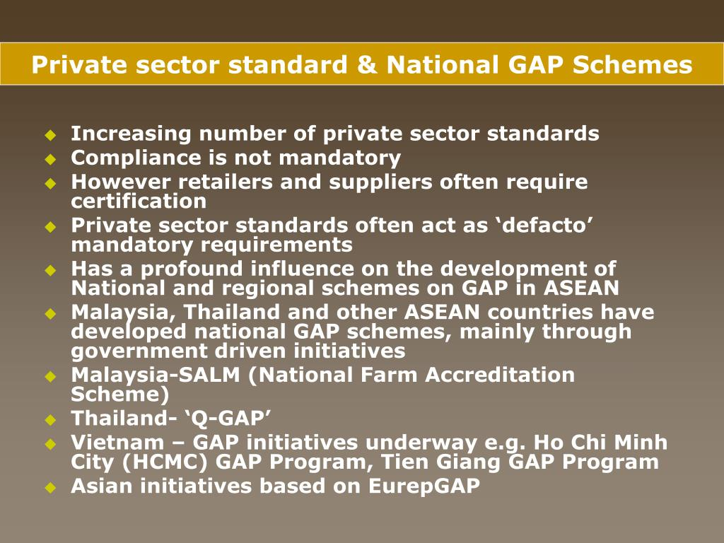 Private sector standard & National GAP Schemes