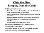 objective one escaping from the crisis