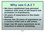 why use c a i