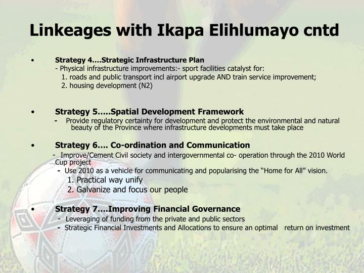 Linkeages with Ikapa Elihlumayo cntd