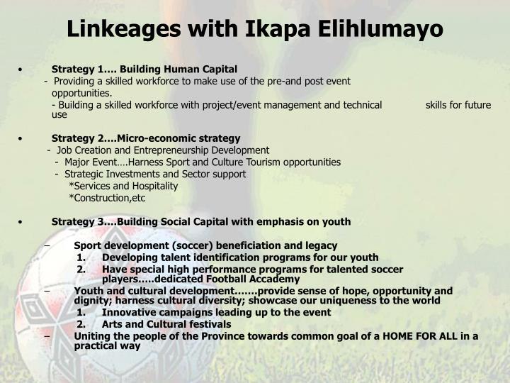 Linkeages with Ikapa Elihlumayo