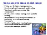 some specific areas on risk issue