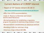current matters of ccrvdf interest