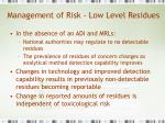 management of risk low level residues