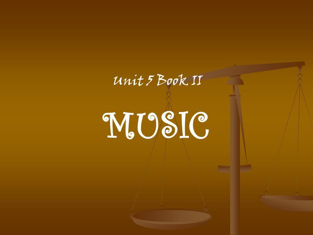 Unit 5 Book II