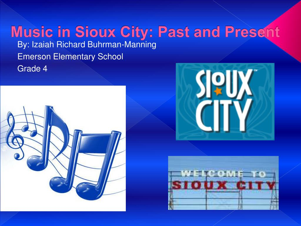 music in sioux city past and present