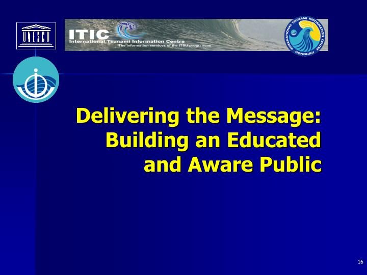 Delivering the Message: