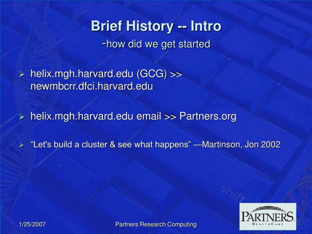 Brief History -- Intro
