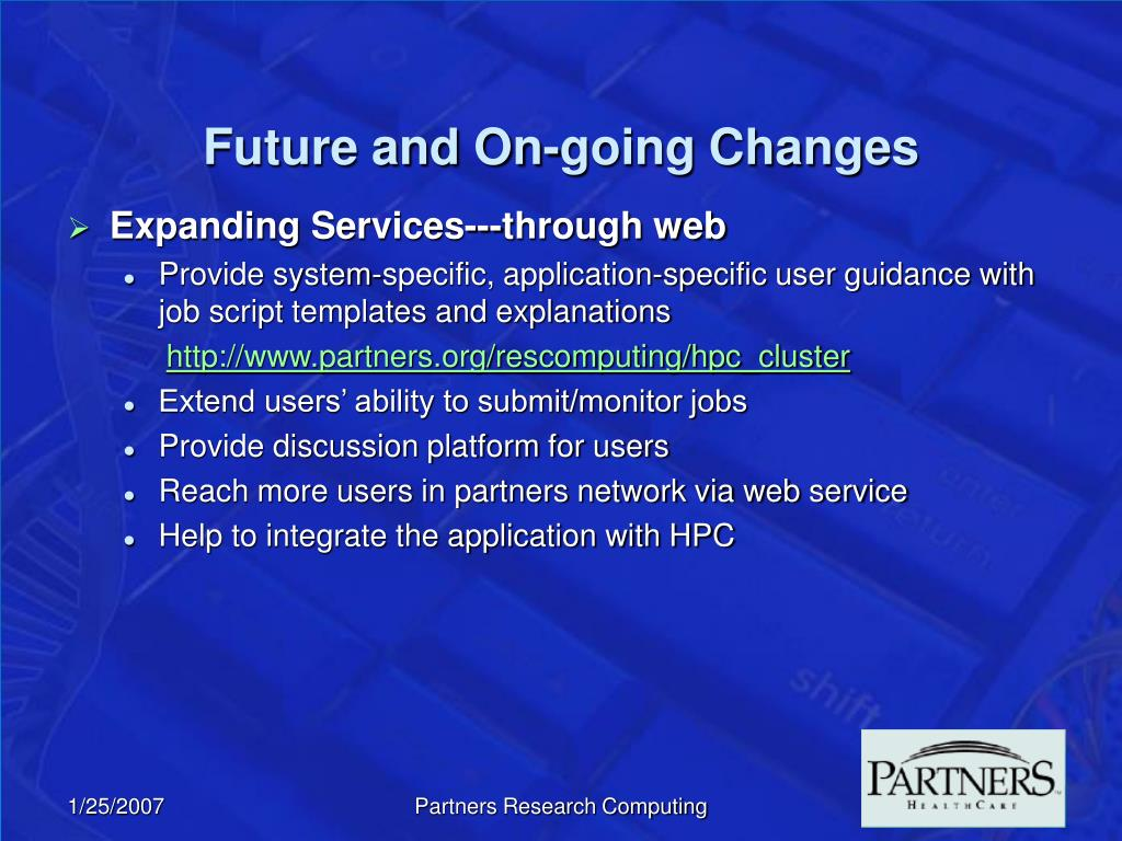 Future and On-going Changes