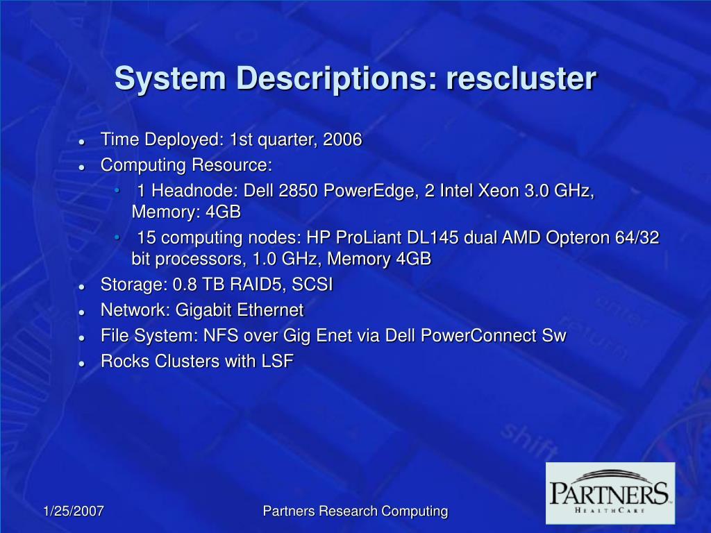 System Descriptions: rescluster