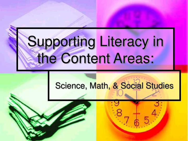 supporting literacy in the content areas n.