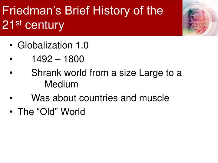 Friedman's Brief History of the 21