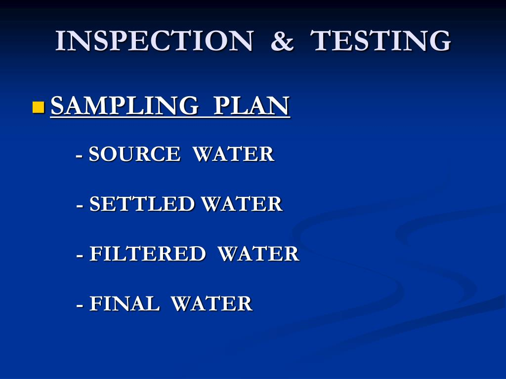 INSPECTION  &  TESTING