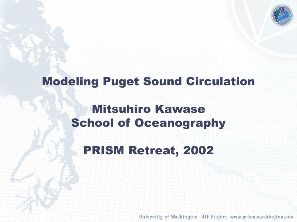 Modeling Puget Sound Circulation